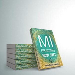 Mi gradimo novi svet knjiga